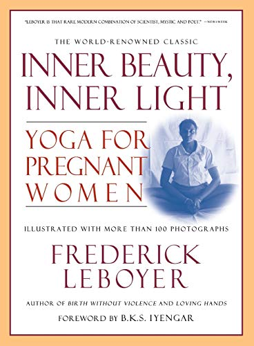 9781557043153: Inner Beauty, Inner Light: Yoga for Pregnant Women