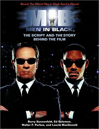 9781557043238: Men in Black: The Script and the Story Behind the Film (Newmarket Pictorial Moviebook)