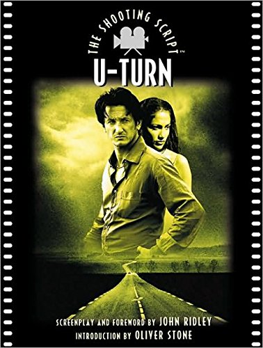 9781557043276: U-Turn: The Shooting Script (Newmarket Shooting Script)