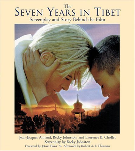 The Seven Years in Tibet: Screenplay and: Annaud, Jean-Jacques, Johnston,