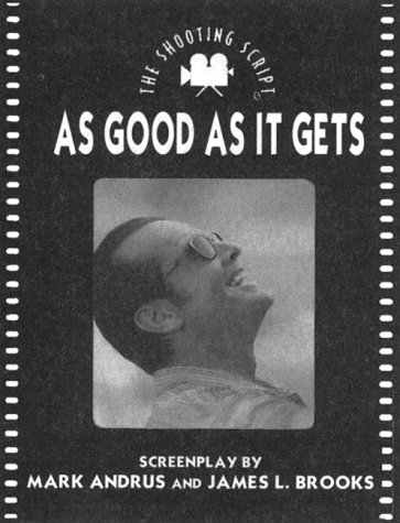 9781557043634: As Good As It Gets: The Shooting Script (Newmarket Shooting Script)