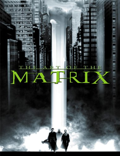 9781557044051: The Art of the Matrix (Newmarket Pictorial Moviebook)