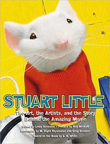 Stuart Little: The Illustrated Story Behind the: Shyamalan, M. Night,