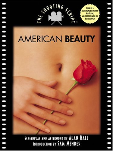 9781557044235: American Beauty: The Shooting Script (Newmarket Shooting Script)