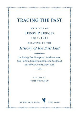 Tracing the Past: Writings of Henry P.: Henry P. Hedges,