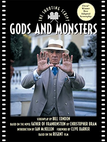 9781557044273: Gods and Monsters: The Shooting Script (Newmarket Shooting Script)