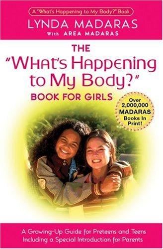 "The ""What's Happening to My Body?"": Book for Girls"