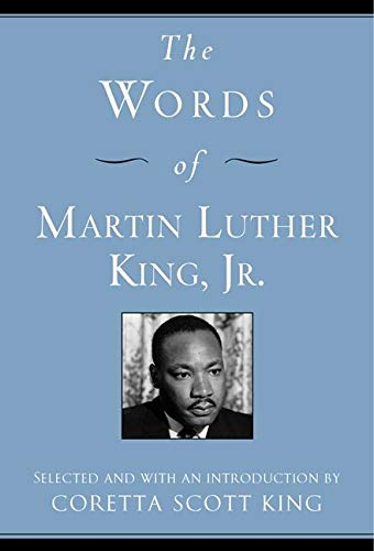 The Words of Martin Luther King, Jr. (1557044503) by King, Martin Luther, III; King, Coretta Scott