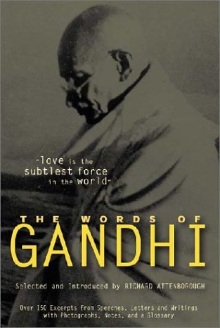 Words of Gandhi -Canc (1557044694) by Mahatma Gandhi; Richard Attenborough