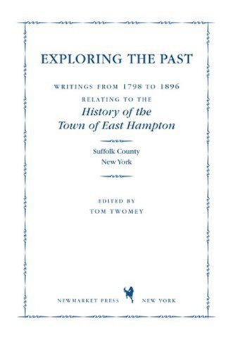 Exploring the Past: Writings from 1798 to