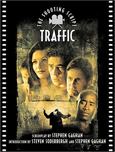 Traffic: The Shooting Script: Gaghan, Stephen. Soderbergh, Steven. (Introduction