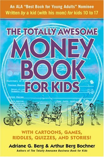 9781557044938: The Totally Awesome Money Book for Kids