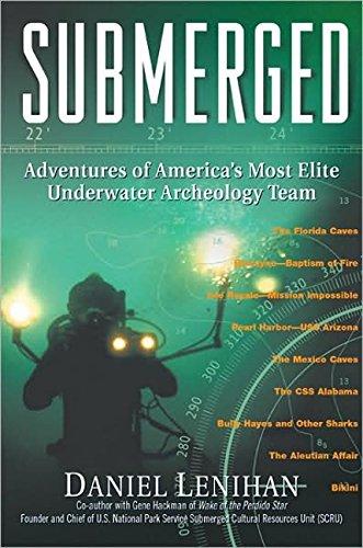 9781557045058: Submerged: Adventures of America's Most Elite Underwater Archeology Team