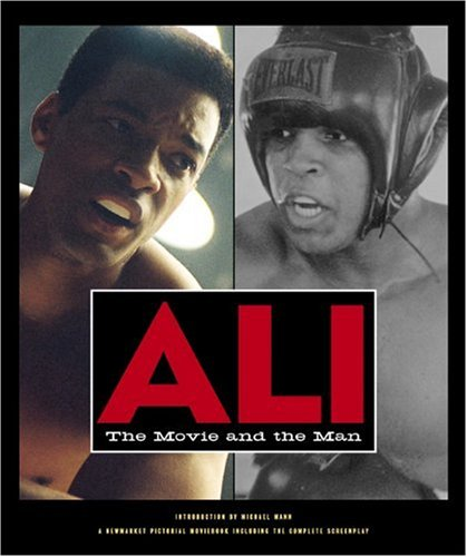 Ali: The Movie and the Man (Newmarket: Gregory Allen Howard,
