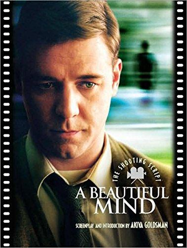 A Beautiful Mind: The Shooting Script: Goldsman, Akiva