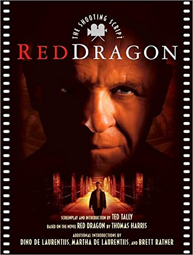 9781557045584: Red Dragon: The Shooting Script