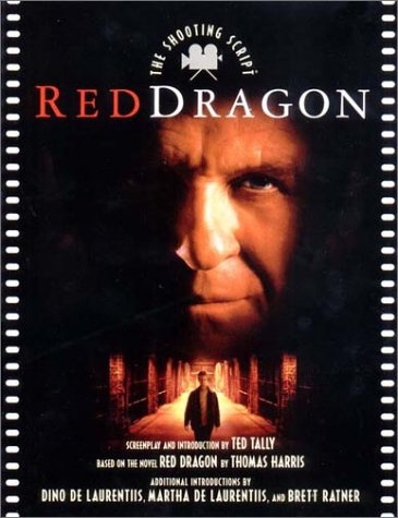9781557045591: Red Dragon: The Shooting Script (Newmarket Shooting Script)