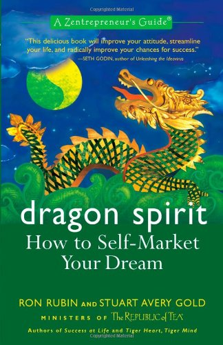 9781557045638: Dragon Spirit: How to Self-Market Your Dream (Zentrepreneur Guides)