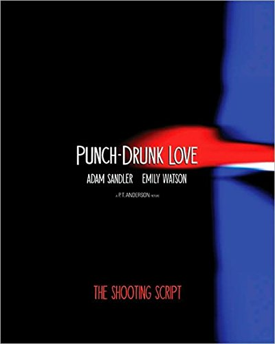 9781557045690: Punch-Drunk Love: The Shooting Script (Newmarket Shooting Script)