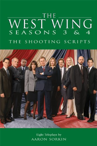 9781557046116: The West Wing Seasons 3 & 4: The Shooting Scripts (Newmarket Shooting Script)