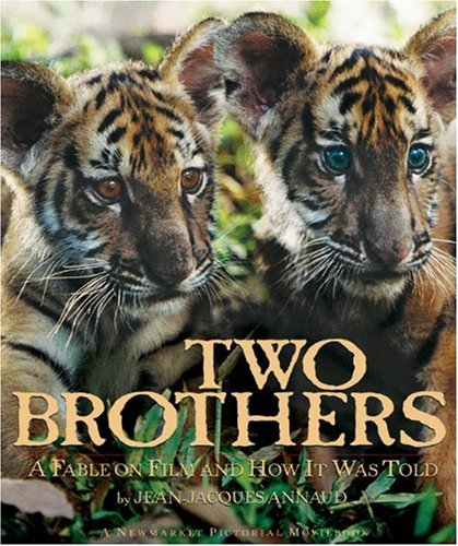 9781557046307: Two Brothers: A Fable on Film and How It Was Told (Newmarket Pictorial Moviebooks)