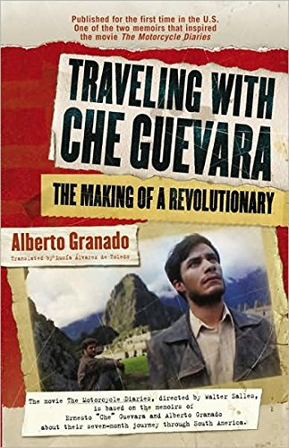 9781557046390: Traveling with Che Guevara: The Making of a Revolutionary (Shooting Script)