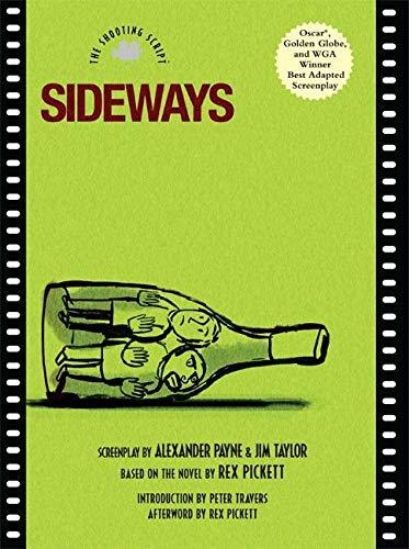 9781557046550: Sideways: The Shooting Script (Newmarket Shooting Script)