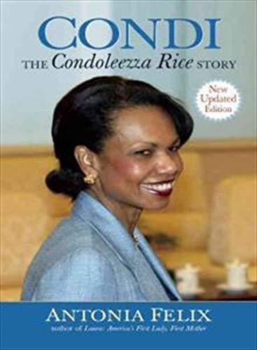 9781557046758: Condi: The Condoleezza Rice Story, New Updated Edition