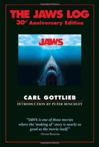 The Jaws Log: 30th Anniversary Edition: Gottlieb, Carl &