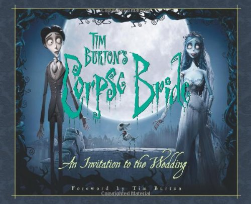 9781557046994: Tim Burton's Corpse Bride: An Invitation to the Wedding (Newmarket Pictorial Moviebook)
