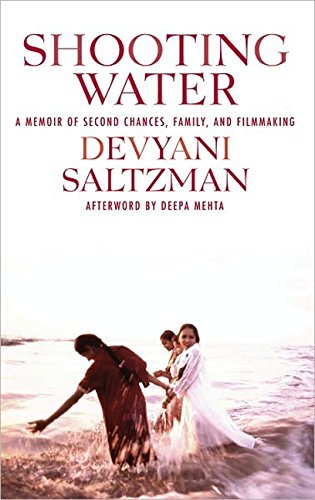 9781557047113: Shooting Water: A Memoir of Second Chances, Family, and Filmmaking