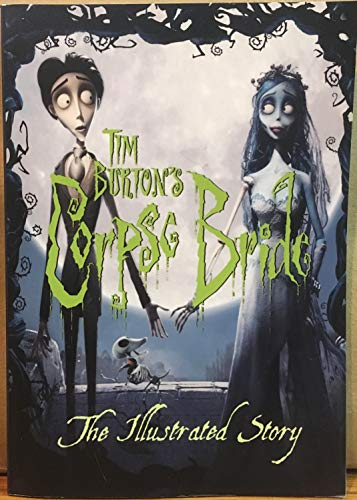 Tim Burton's Corpse Bride: The Illustrated Story