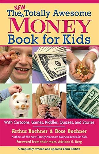 The New Totally Awesome Money Book for: Bochner, Arthur; Bochner,