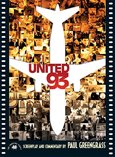9781557047526: United 93: The Shooting Script (Newmarket Shooting Scripts Series)