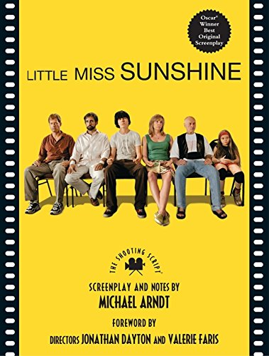 9781557047700: Little Miss Sunshine: The Shooting Script (Newmarket Shooting Script)