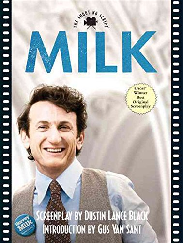9781557048271: Milk: The Shooting Script