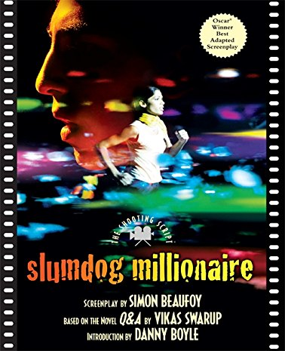 Slumdog Millionaire: The Shooting Script (1557048363) by Simon Beaufoy