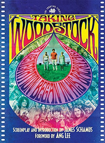 Taking Woodstock: The Shooting Script (1557048479) by James Schamus; Ang Lee