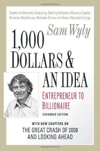 9781557048486: 1,000 Dollars and an Idea: Entrepreneur to Billionaire: Expanded Edition