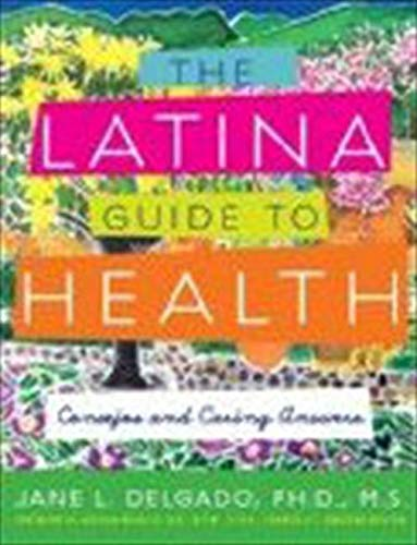 9781557048547: The Latina Guide to Health: Consejos and Caring Answers
