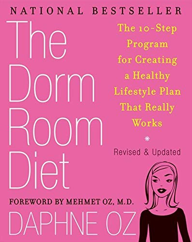 9781557049155: The Dorm Room Diet: The 10-Step Program for Creating a Healthy Lifestyle Plan That Really Works