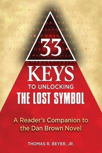 9781557049193: 33 Keys to Unlocking The Lost Symbol: A Reader's Companion to the Dan Brown Novel