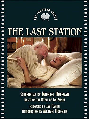 9781557049247: The Last Station: The Shooting Script (Newmarket Shooting Script)