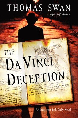 The Da Vinci Deception: An Inspector Jack Oxby Novel: Swan, Thomas