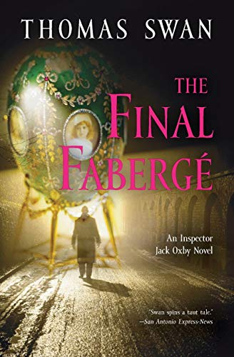 9781557049698: The Final Faberge: An Inspector Jack Oxby Novel