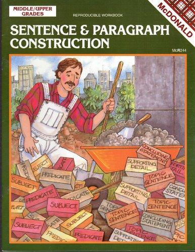 Sentence & Paragraph Construction Middle/Upper Grades: Reproducible: Stuart, Samantha L.