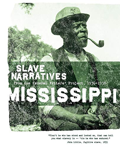9781557090188: Mississippi Slave Narratives: Slave Narratives from the Federal Writers' Project 1936-1938