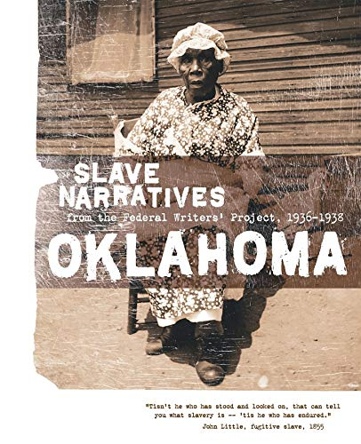 9781557090225: Oklahoma Slave Narratives: Slave Narratives from the Federal Writers' Project 1936-1938