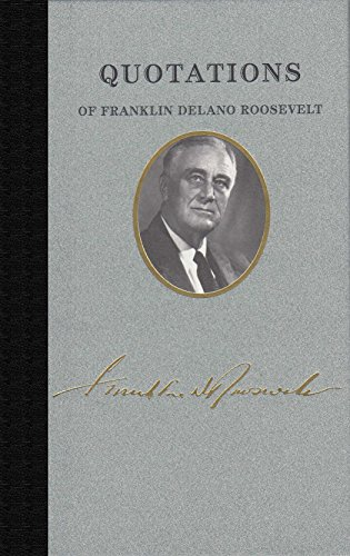 9781557090584: Quotations of Franklin D. Roosevelt (Quotations of Great Americans)