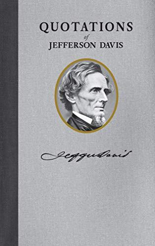9781557090621: Quotations of Jefferson Davis